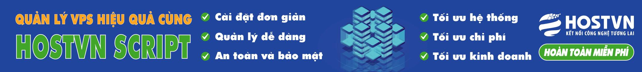 HOSTVN Scripts - Quản lý, tối ưu VPS hoàn toàn miễn phí